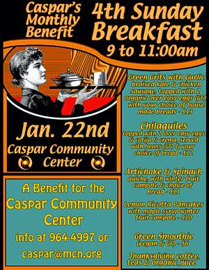 Caspar 4th Sunday Breakfast at the Caspar Community Center on Sunday, January 22, 9 - 11 am